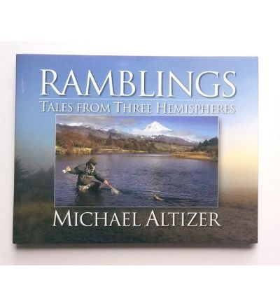 Ramblings: Tales From Three Hemispheres -Signed by Author Michael Altizer